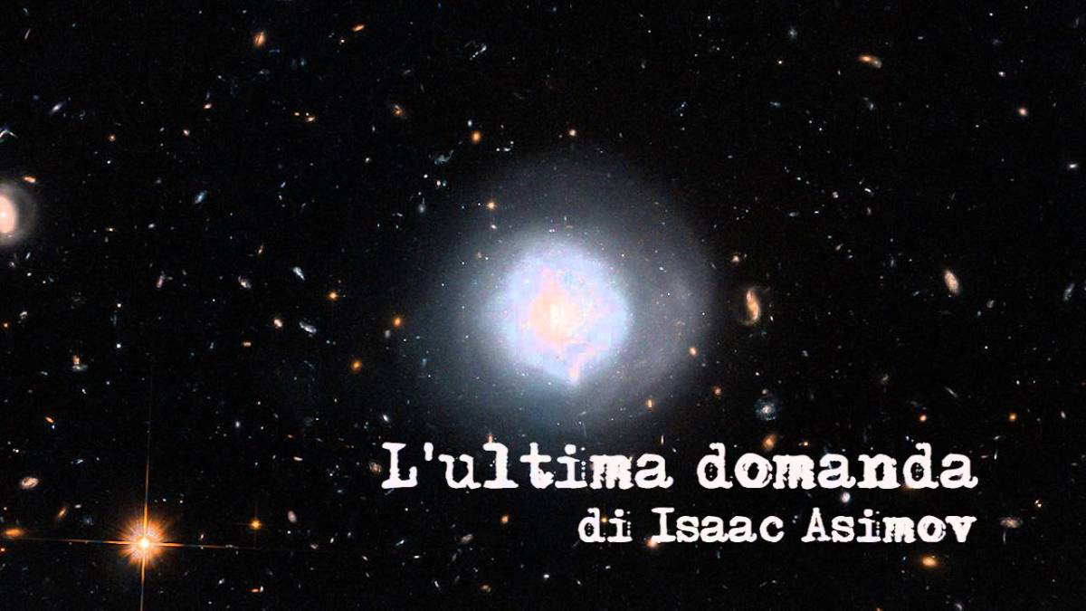 L'ultima domanda - Isaac Asimov